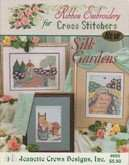 Ribbon Embroidery for Cross Stitchers | Cover: Ribbon Embroidery Silk Gardens
